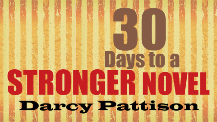 30 Days to a Stronger Novel Online Video Course by Darcy Pattison