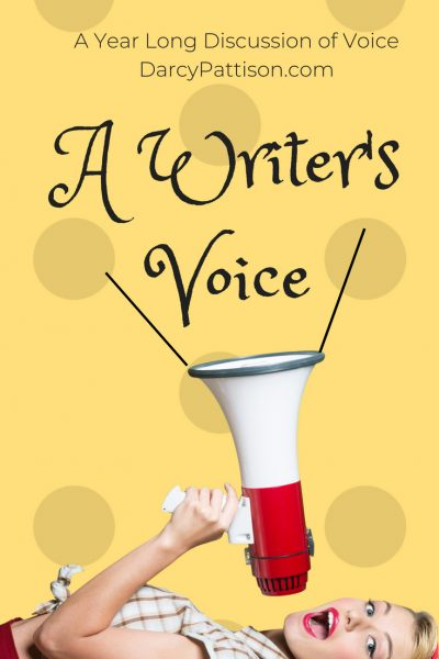 A Writer's Voice: A Year Long Discussion of Voice | DarcyPattison.com