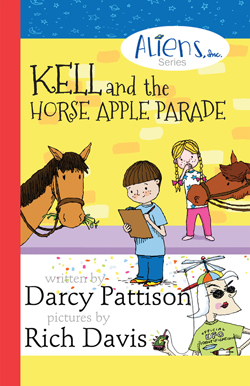 Kell and the Horse Apple Parade: The Aliens, Inc. Series, Book 2