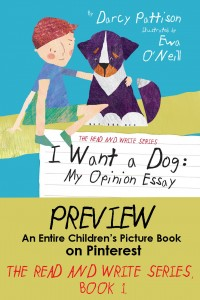 A complete preview of children's book on Pinterest. | I WANT A DOG by Darcy Pattison