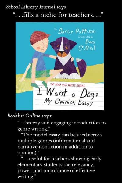 "SLJ and Booklist reviews of ""I Want a Dog"" by Darcy Pattison: Recommended!"