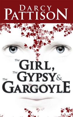 The Girl, the Gypsy, and the Gargyole by Darcy Pattison