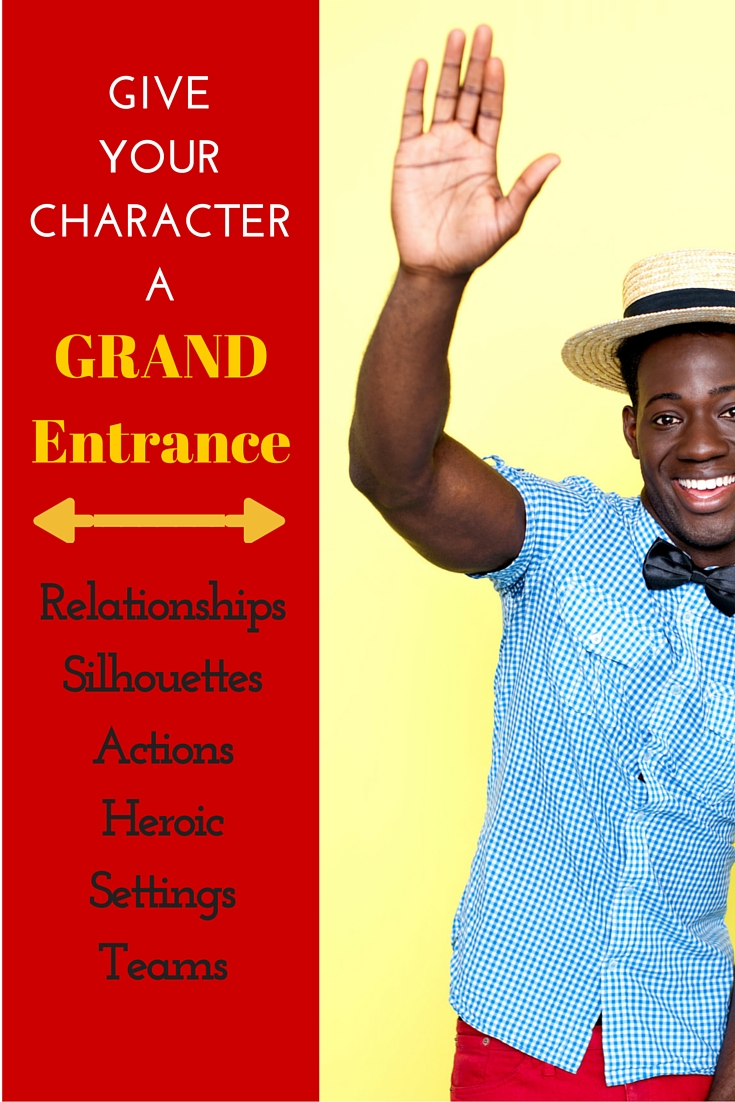 Give Your Character a GRAND Entrance: 6 Tips and 2 Bonus Tips | DarcyPattison.com