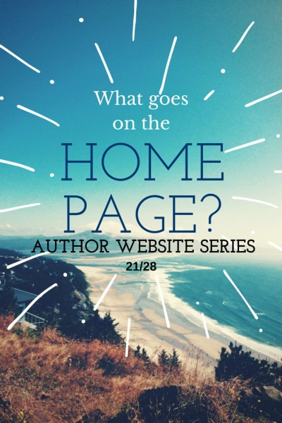 Author Website Series: Your Home Page is the front door of your website. How do you welcome people in and want them to know more? Simple tips and ideas: