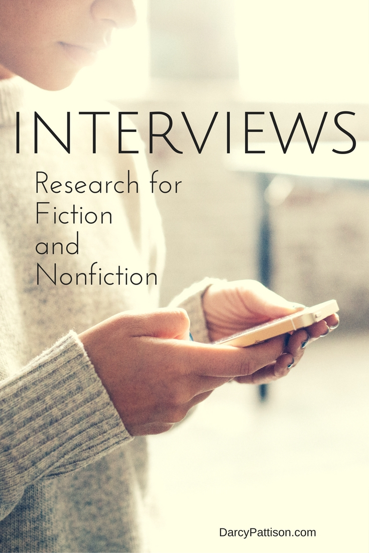Interviews: Research for Fiction and Nonfictoin | Fiction Notes