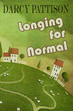 Longing for Normal by Darcy Pattison