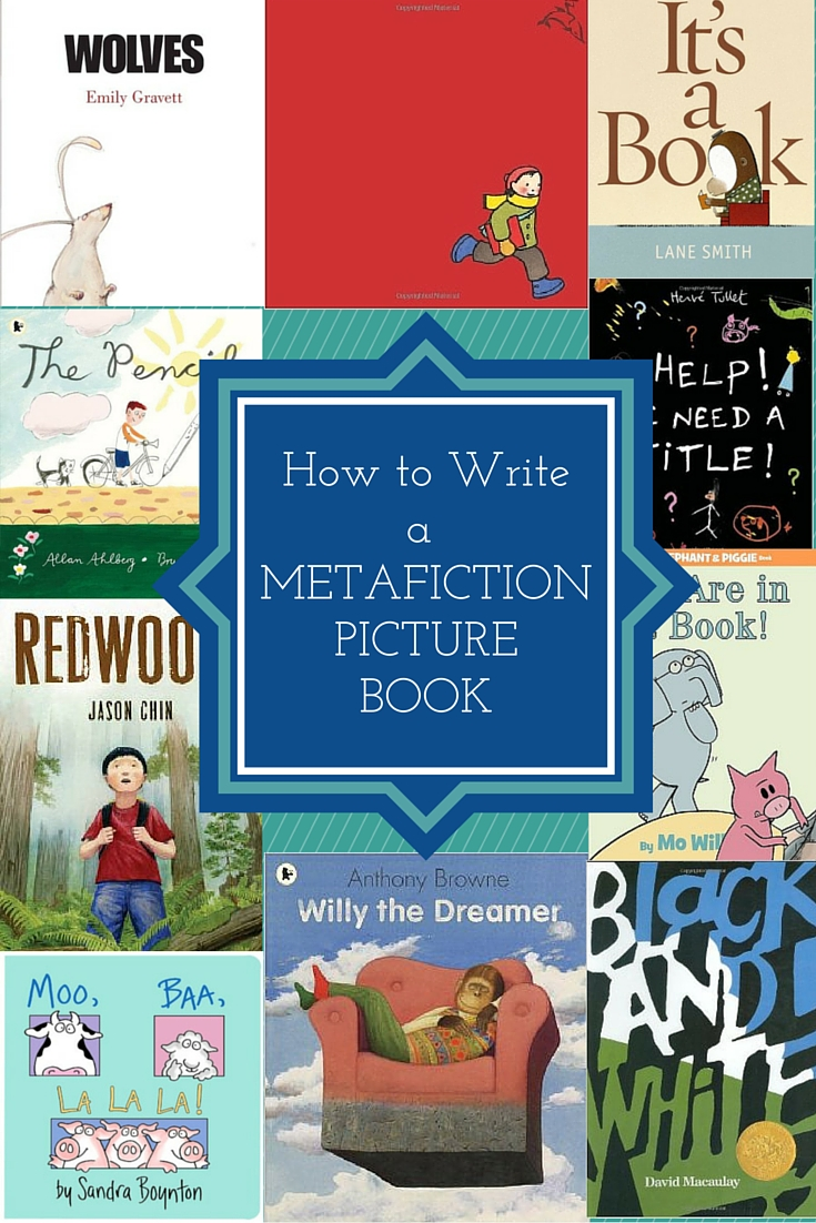 How to Write a Metafiction Picture Book | DarcyPattison.com