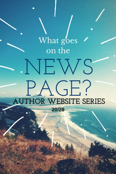 Author Website Series: Tips for writing the News Page