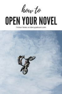 Man doing a stunt on a motorcycle | Open your novel with a scene that grabs readers attention. | Fiction Notes at DarcyPattison.com