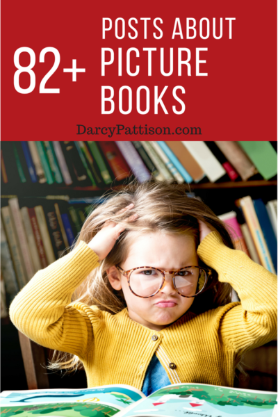 82+ Posts about Writing Children's Picture Books | DarcyPattison.com
