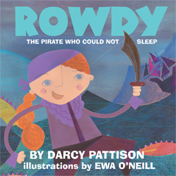 ROWDY - What makes a great bedtime story? | DarcyPattison.com