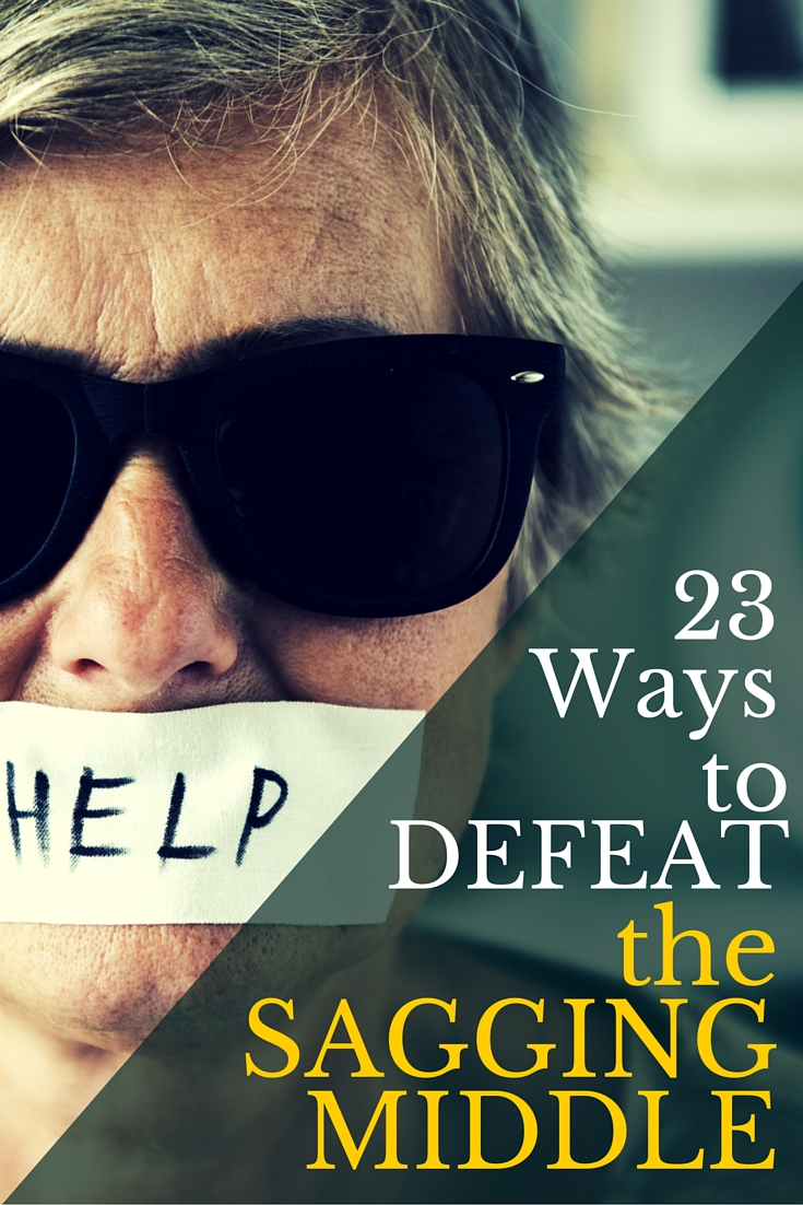 Plot Act 2: 23 Ways to Defeat the Sagging Middle | Fiction Notes by Darcy Pattison