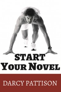 Start Your Novel by Darcy Pattison