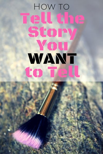 What's Your vision for Your Story? How to Tell the Story You WANT to Tell. | Darcy Pattison.com