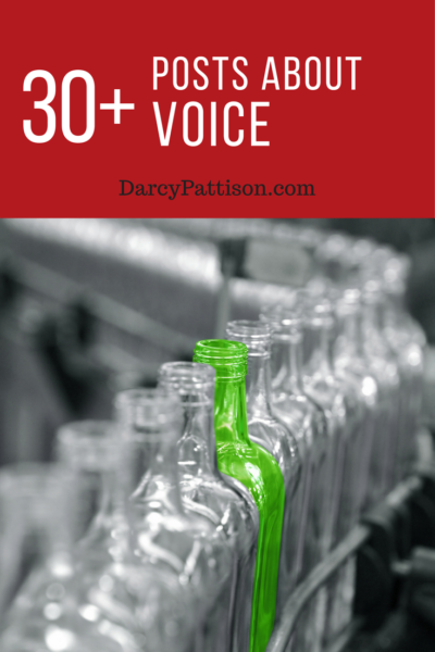 30+ Amazingly Useful Posts about the Voice of Your Writing | DarcyPattison.com