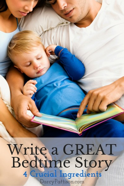 Write a GREATBedtime Story: 4 Crucial Elements | darcypattison.com