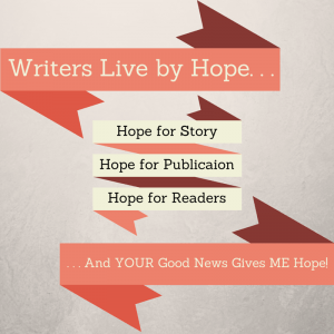 Writers Life by Hope - Find Some Here. | Fiction Notes by Darcy Pattison