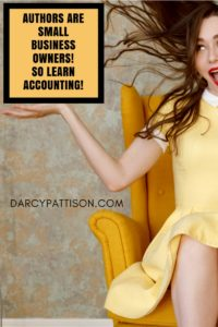 Authors are Small Business Owners. So Learn Accounting! | DarcyPattison.com