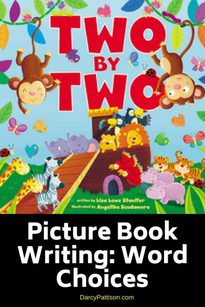 Word Choices for Picture Books | DarcyPattison.com
