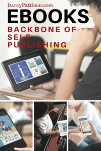 eBooks: The Backbone of Self-Publishing | Fiction Notes at Darcy Pattison